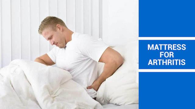 The Best Mattress For Arthritis