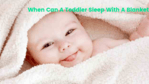 When Can A Toddler Sleep With A Blanket