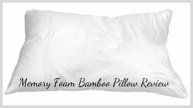 Memory Foam Bamboo Pillow Review