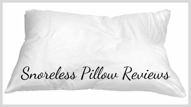 Snoreless Pillow Reviews