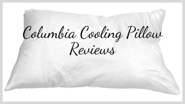 Columbia Cooling Pillow Reviews