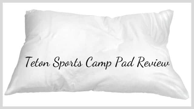 Teton Sports Camp Pad Review