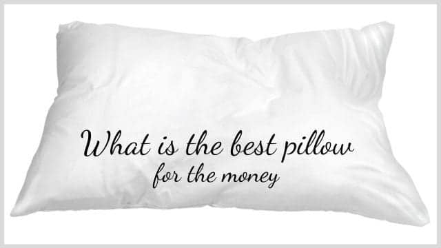 What is the best pillow for the money